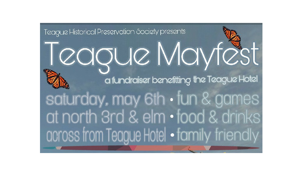 Teague May Fest Set for May 6th