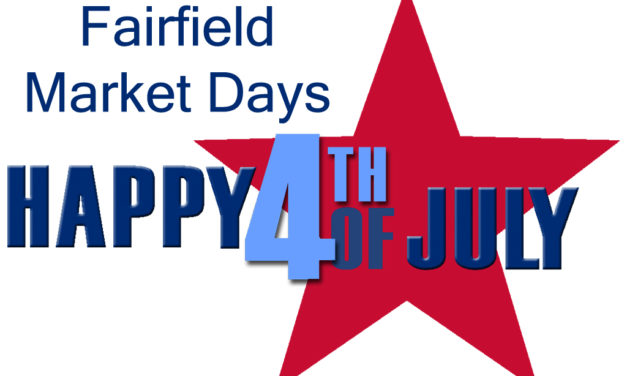 July 4th Blowout at Fairfield Market Days Opens Friday