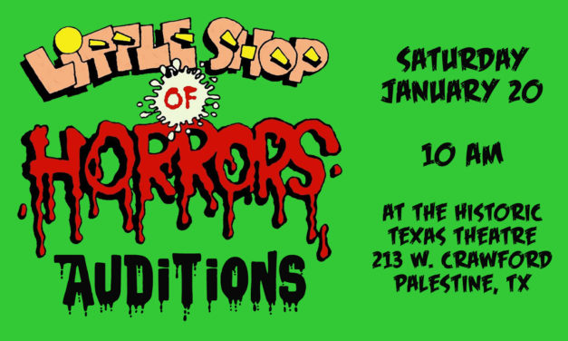 Little Shop of Horrors Auditions Saturday, January 20