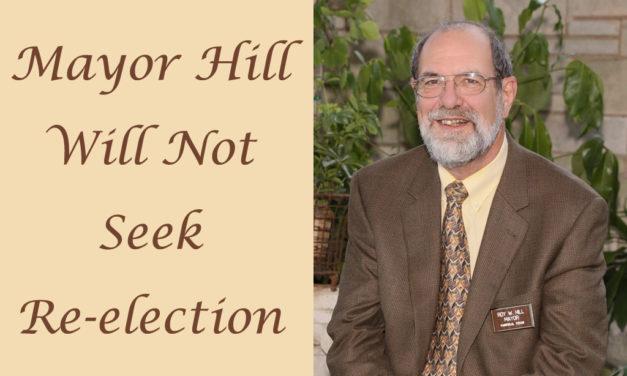 Mayor Hill Will Not Seek Re-election